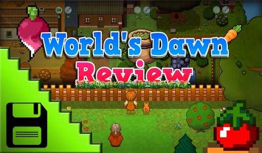 WORLD'S DAWN Game Review