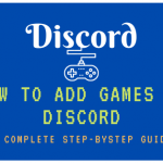 How to Add Games in Discord