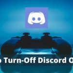 How to Turn-Off Discord Overlay
