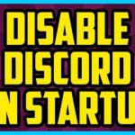 How to disbale Discord from Startup